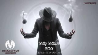 MUSICA MI VICIO - WILLY WILLIAM - Ego (AUDIO)