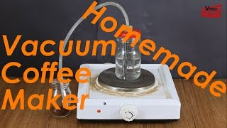 How to Homemade Vacuum Coffee Maker | Do it Yourself - DIY - Life Hack
