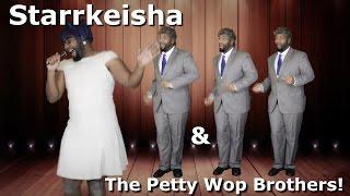 Starrkeisha & The Petty Wop Brothers! (Live!) @TheKingOfWeird