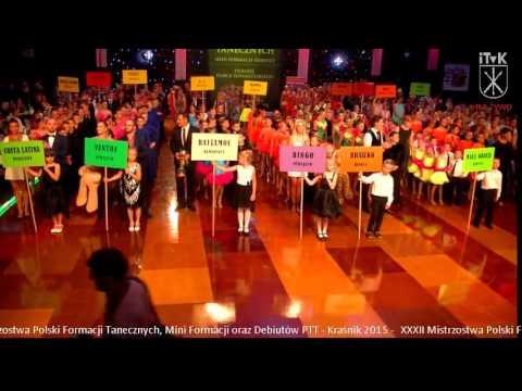 Xxx Mp4 XXXII Mistrzostwa Polski Formacji Tanecznych Mini Formacji Oraz Debiutów PTT Kraśnik 2015 3gp Sex