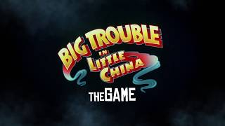 01 - Big Trouble in Little China: the Game -