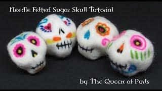 Needle Felted Sugar Skull Tutorial