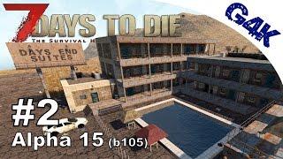 7 Days To Die | Days End Suite Loot Run | 7 Days to Die Gameplay Alpha 15 | S09E02