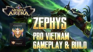 Mobile Arena - ZEPHYS VERSI PEMAIN VIETNAM! GAMEPLAY & BUILD!