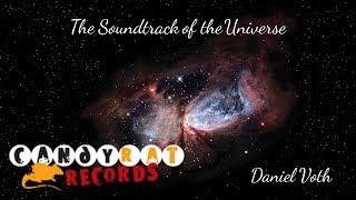 The Soundtrack of the Universe - Daniel Voth