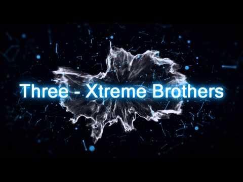 [X3B] Three - Xtreme Brothers   İNTRO  2 @Rexia