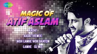 Magic of Atif Aslam | Superhit Songs | Woh Lamhe Woh Baatein