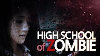 High School of Zombie