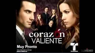 corazon valiente telenovela cancion original