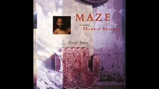 Maze Featuring Frankie Beverly - Can't Get Over You