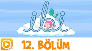TRT ÇOCUK / İBİ / 12. BÖLÜM