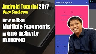 How to Use Multiple Fragments in One Activity - Android Tutorial 2017
