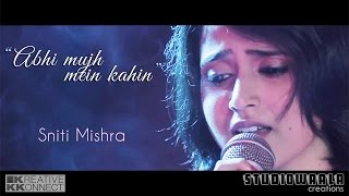 Abhi Mujh Mein Kahin Unplugged Cover Ft.Sniti Mishra | Agneepath | KKonnect Music