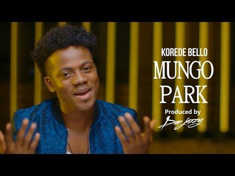 Korede Bello - Mungo Park Official Music Video