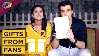 Mohsin Khan And Shivangi Joshi Aka Kartik And Naira Receive Gifts From Their Fans   Yeh Rishta