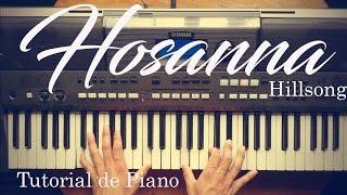 Hosanna / Hillsong / Tutorial de Piano Bien Explicado