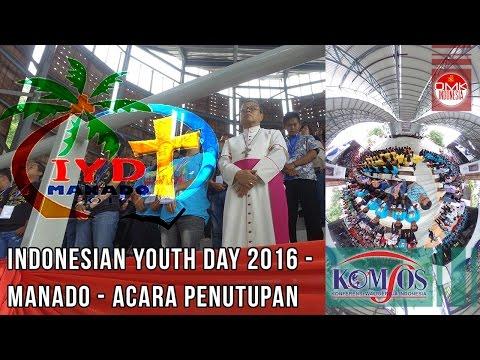Penutupan Indonesian Youth Day (IYD) 2016 - Manado