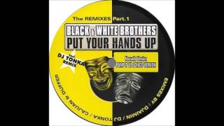 Black & White Brothers - Put Your Hands Up (Accapella Disco Version) (1998)