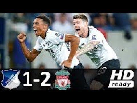 Hoffenheim vs Liverpool 1-2 Highlights & Goals Champions League 15.08.2017
