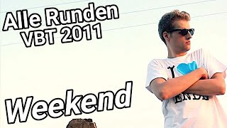 Weekend:VBT 2011 Alle Runden!