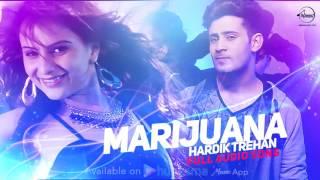 Marijuana ( Full Audio Song ) | Hardik Trehan | Punjabi Song Collection | Speed Punjabi