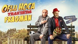 Oflu Hoca Trakya'da - Fragman (13 Nisan'da Sinemalarda)