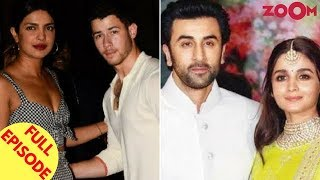 Priyanka And Nick To Get Engaged Soon? | Alia To Star Opposite Ranbir In Luv Ranjan