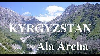 Kyrgyzstan/Bishkek (Natural Beauty-Ala Archa NP 2) Part 7