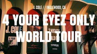 J. COLE 4 YOUR EYEZ ONLY TOUR // THE FORUM