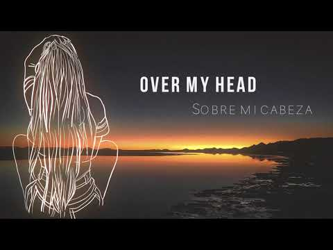 Echosmith - Over My Head LYRICS (Sub Español)