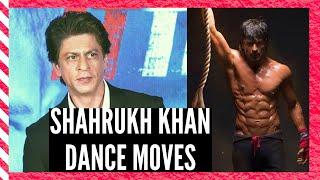 Shahrukh Khan's  Top 10 Dance Moves
