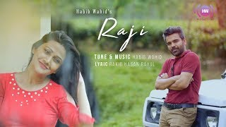 Habib Wahid - Raji - Official Music Video