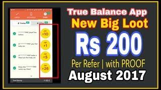 Recharge धमाका Rs.200 per Refer | True Balance App Big LOOT | September 2017