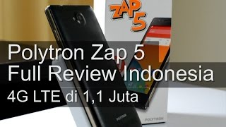 Polytron Zap 5 : 4G LTE di 1,1 Jutaan Review Indonesia