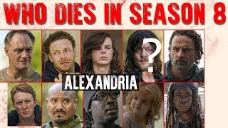 WHO DlES FROM ALEXANDRIA? THE WALKING DEAD SEASON 8 PREDICTIONS
