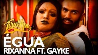 Tirullipa Paródia Égua ft Gayke Rixanna - Work ft Drake