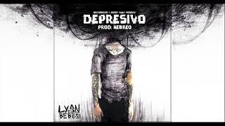 Lyan 'El Bebesi' - Depresivo (Original) (Prod: Hebreo)