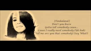 Aaliyah - Are You That Somebody Lyrics HD