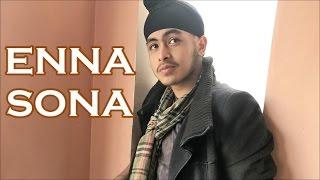 Enna Sona Reprise  Ok Jaanu  Acoustic Singh Cover