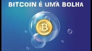 Bitcoin é uma bolha