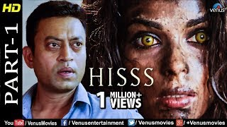 Hisss - Part 1 | Mallika Sherawat & Irrfan Khan | Naagin | Bollywood Adventure Thriller Movie Scenes