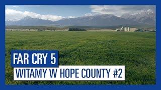 Far Cry 5 - Witamy w Hope County #2