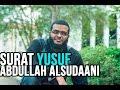 Download Video Download Sincere Surat Yusuf | Abdullah alSudaani سورة يوسف | عبدالله السوداني 3GP MP4 FLV