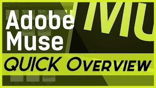 Adobe Muse - QUICK Overview to Decide if it