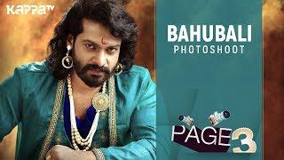 Bahubali Photoshoot - Page 3 - Kappa TV