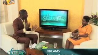 Faraja: Samuel Nyanjom talks about dreams and how to interpret them