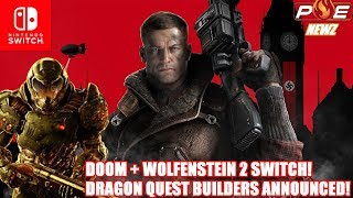 Bethesda Slays: Skyrim Dated, DOOM + Wolfenstein 2: TNC! & Dragon Quest Builders Switch!   PE NewZ