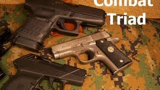 COMBAT TRIAD : Self Defense Firearm Fundamentals