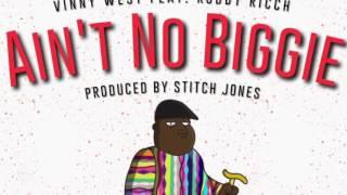 Vinny West - Aint No Biggie Ft. Roddy Ricch [Official Audio] (Prod. by Stitch Jones)