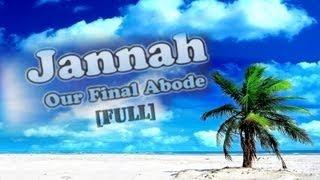 Sheikh Ahmad Ali - Jannah ᴴᴰ || *FULL LECTURE*